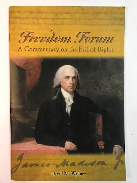 Image for Freedom Forum: Commentary on the Bill of Rights