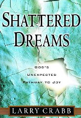 Image for Shattered Dreams: God's Unexpected Pathway to Joy
