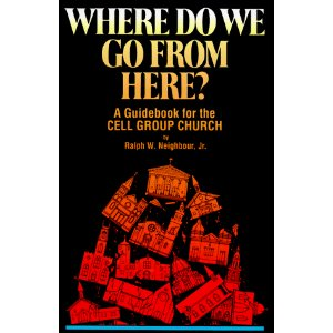 Image for Where Do We Go from Here? A Guidebook for the Cell Group Church