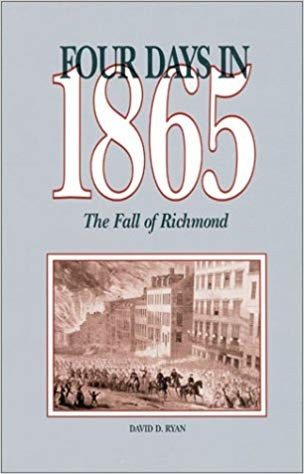 Image for Four Days In 1865: The Fall of Richmond