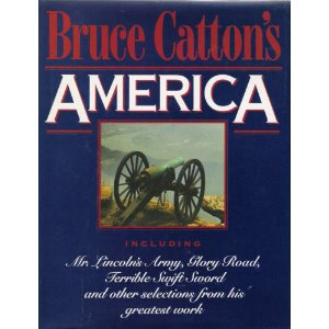 Image for Bruce Catton's America: Selections from his Greatest Works