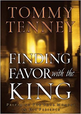 Image for Finding Favor with the King: Preparing for Your Moment in His Presence