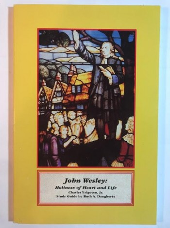 Image for John Wesley: Holiness of heart and Life