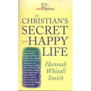 Image for The Christian's Secret of a Happy Life