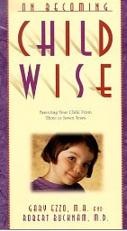 Image for On Becoming ChildWise: Parenting Your Child from Three to Seven Years
