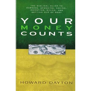 Image for Your Money Counts: The Biblical Guide to Earning, Saving, Investing, Giving, and Getting Out of Debt