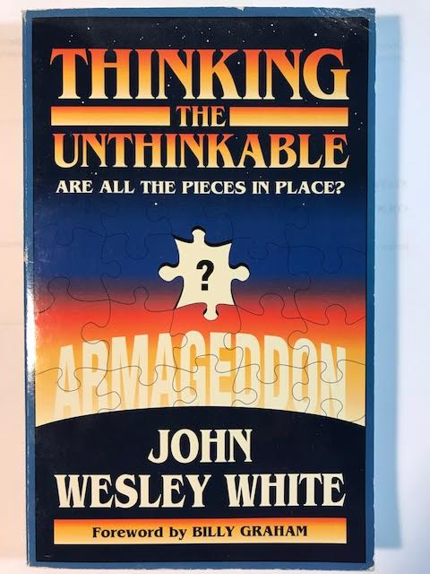 Image for Thinking the Unthinkable: Are all the pieces in place? Armageddon
