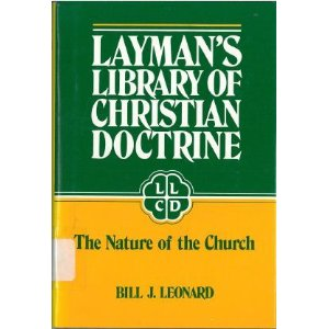 Image for Layman's Library of Christian Doctrine: The Nature the Church