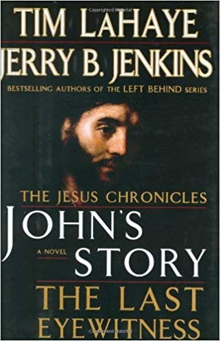 Image for John's Story: The Last Eyewitness (The Jesus Chronicles, Book 1)