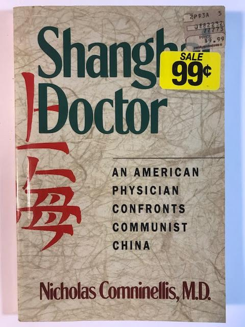 Image for Shanghai Doctor: An American Physician Confronts Communist China