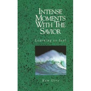 Image for Intense Moments with the Savior: Learning to Feel