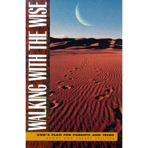 Image for Walking With the Wise: God's Plan for Parents & Teens