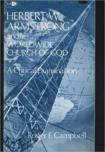 Image for Herbert W. Armstrong and His Worldwide Church of God