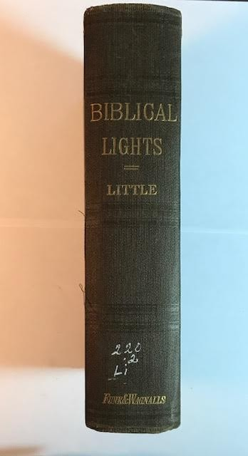 Image for Biblical Lights and Side-Lights: Ten Thousand Illustrations