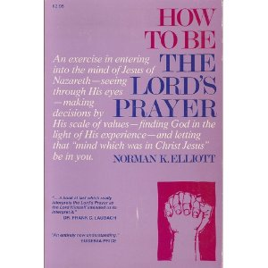 Image for How to be the Lord's Prayer