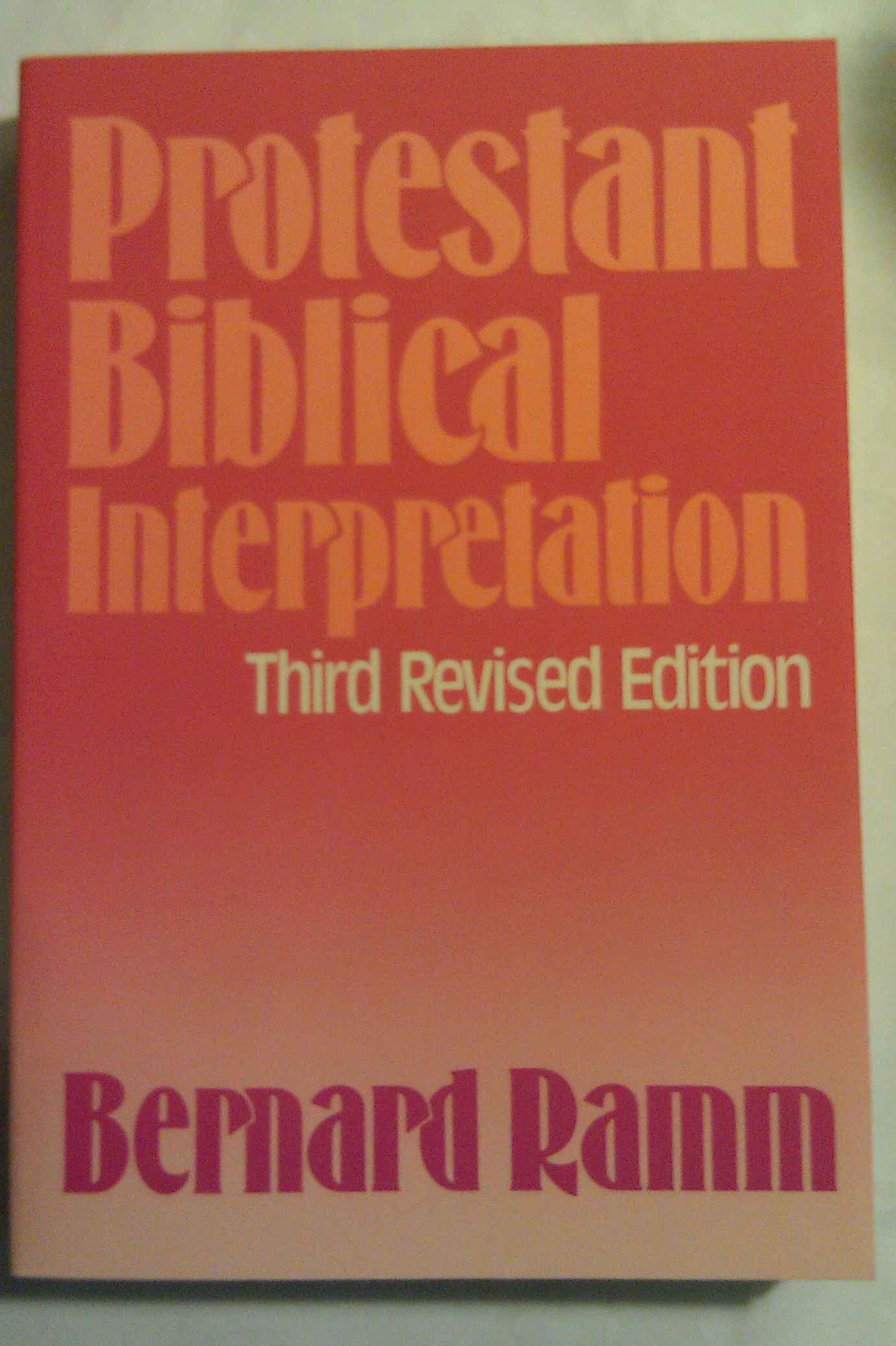 Image for Protestant Biblical Interpretation