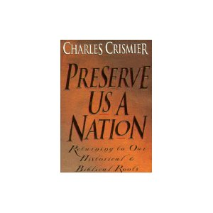 Image for Preserve Us A Nation: Returning to Our Historical & Biblical Roots