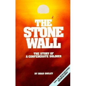 Image for The Stone Wall: The Story of a Confederate Soldier