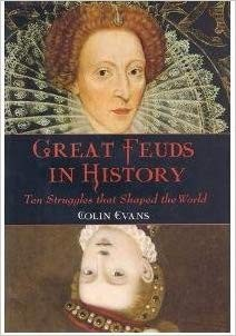 Image for Great Feuds in History: Ten Struggles that Shaped the World