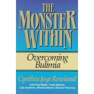 Image for The Monster Within: Overcoming Bulimia