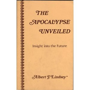 Image for The Apocalypse Unveiled: Insight into the Future