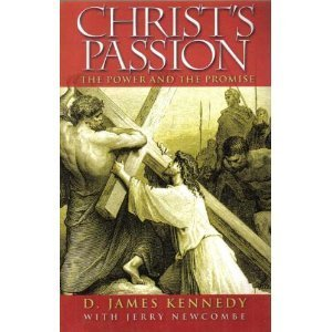 Image for Christ's Passion: The Power and the Promise