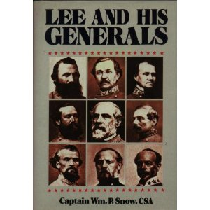 Image for Lee and His Generals: Profiles of Robert E. Lee and Seventeen Other Generals of the Confederacy