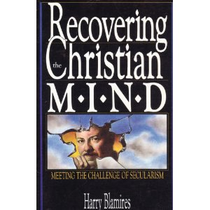 Image for Recovering the Christian M.I.N.D. : Meeting the Challenge of Secularism