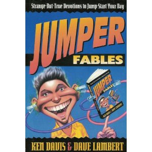 Image for Jumper Fables: Strange But True Devotions to Jump Start Your Day
