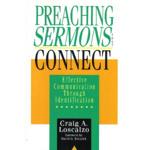 Image for Preaching Sermons That Connect: Effective Communication Through Identification