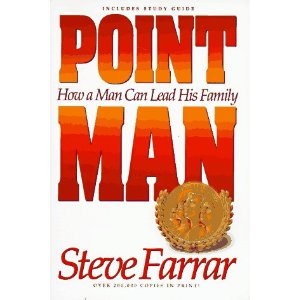 Image for Point Man: How a Man Can Lead His Family