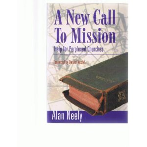 Image for A New Call To Mission: Help For Perplexed Churches