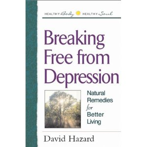 Image for Breaking Free from Depression: Natural Remedies for Better Living
