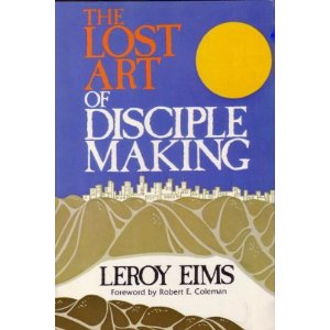 Image for The Lost Art of Disciple Making