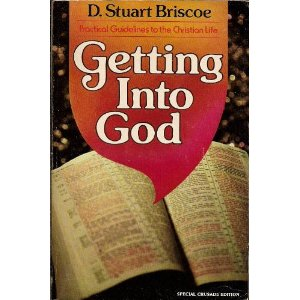 Image for Getting into God: Practical Guidelines to the Christian Life