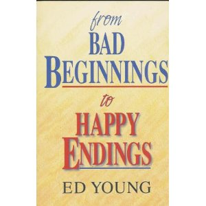 Image for From Bad Beginnings to Happy Endings