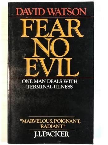 Image for Fear No Evil: One Man Deals with Terminal Illness