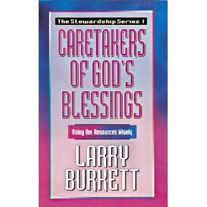 Image for Caretakers of God's Blessings: Using Our Resources Wisely