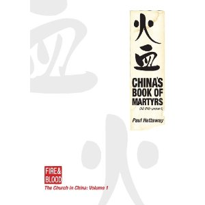 China's Book of Martyrs (AD 845 - Present)