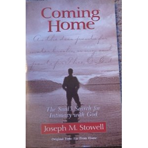 Image for Coming Home: The Soul's Search for Intimacy with God