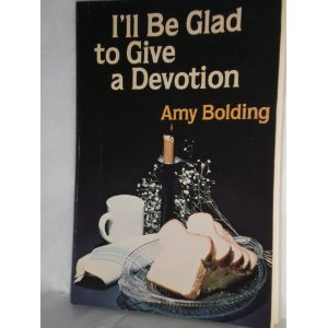 Image for I'll be Glad to Give a Devotion
