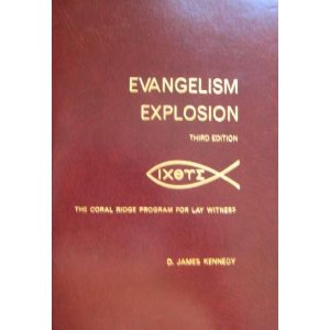 Image for Evangelism Explosion: The Coral Ridge Program For Lay Witness