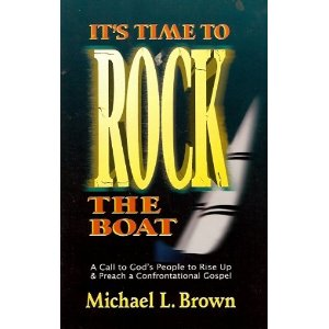 Image for It's Time to Rock the Boat: A Call to God's People to Rise Up & Preach a Confrontational Gospel