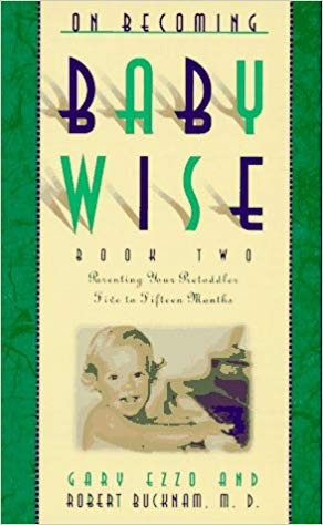 Image for On Becoming Baby Wise: Book 2, Parenting Your Preschooler Five to Fifteen Months
