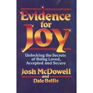 Image for Evidence for Joy: Unlocking the Secrets of Being Loved, Accepted and Secure