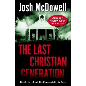 Image for The Last Christian Generation: The Crisis is Real.  The Responsibility is Ours