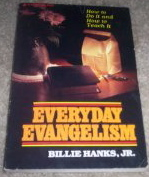 Image for Everday Evangelism: How to Do it and How to Teach it