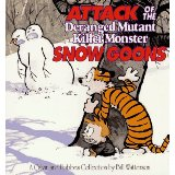 Image for Attack of the Deranged Mutant Killer Monster Snow Goons: A Calvin and Hobbes Collection