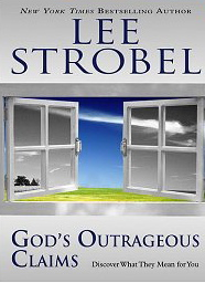 Image for God's Outrageous Claims: Discover What They Mean for You