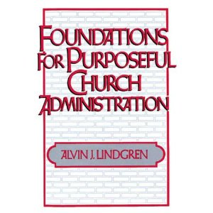 Image for Foundations for Purposeful Church Administration